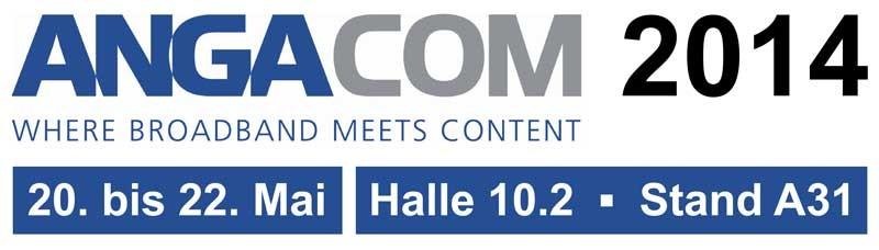 TV Aussteller auf der ANGA COM 2014: Handelspartner für Connected Home!  - News, Bild 1
