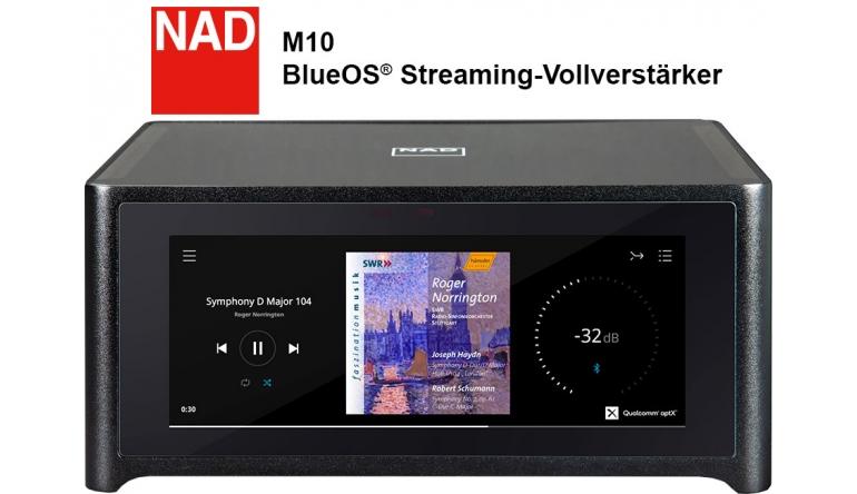 Heimkino Neuer BluOS Streaming-Vollverstärker NAD M10 - Unterstützt bis zu 64 Player - News, Bild 1