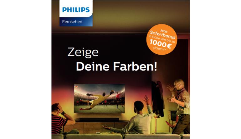 TV TV-Aktion noch bis zum 13. Juni: Philips mit bis zu 1.000 Euro Sofortbonus - News, Bild 1