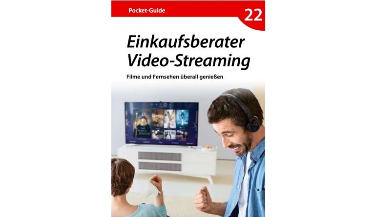 Smart Home Filme und Fernsehen überall genießen: Neuer Pocket Guide rund um das Thema Streaming - News, Bild 1