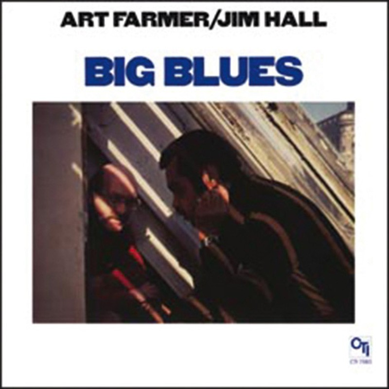 Schallplatte Art Farmer/Jim Hall – Big Blues (CTI) im Test, Bild 1