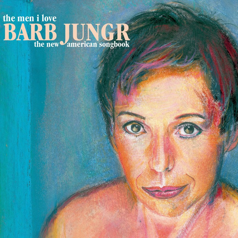 Download Barb Jungr - The Men I Love: The New American Songbook (Naim Audio) im Test, Bild 1