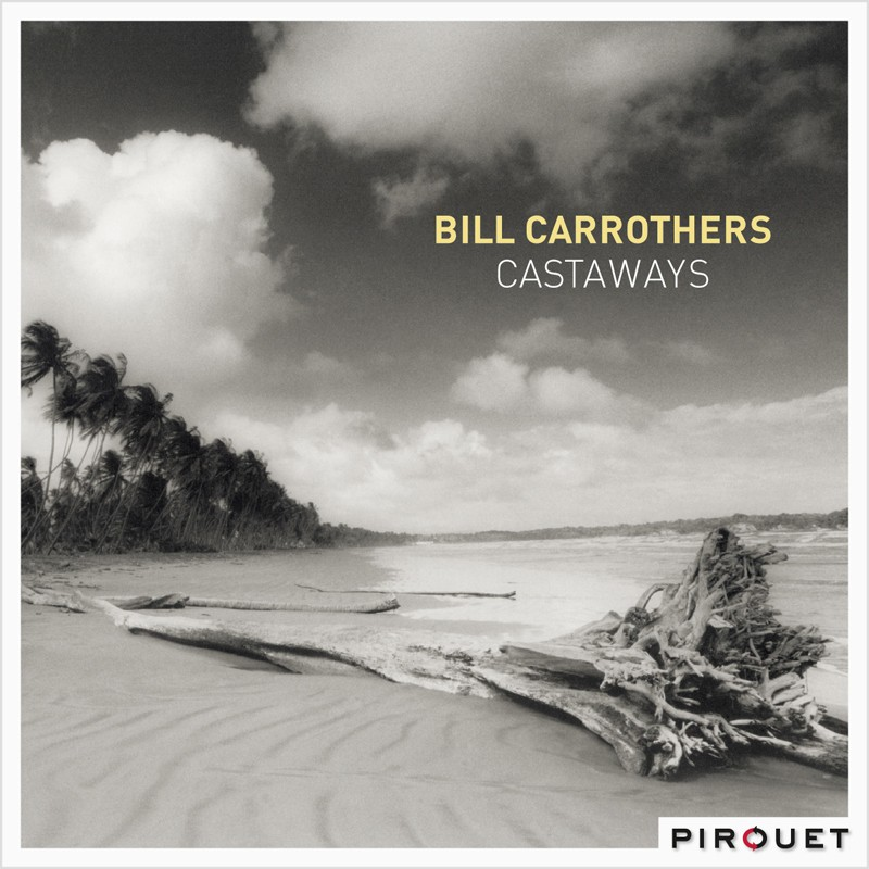 Download Bill Carrothers – Castaways (Pirouet Records) im Test, Bild 1