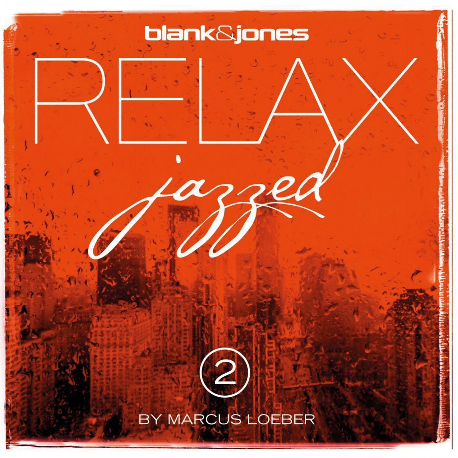 Download Blank & Jones - Relax Jazzed 2 (Soundcolours) im Test, Bild 1