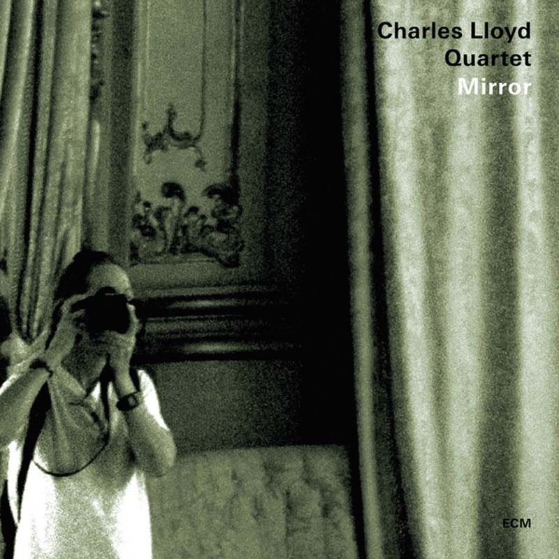 Download Charles Lloyd Quartet - Mirror (ECM) im Test, Bild 1