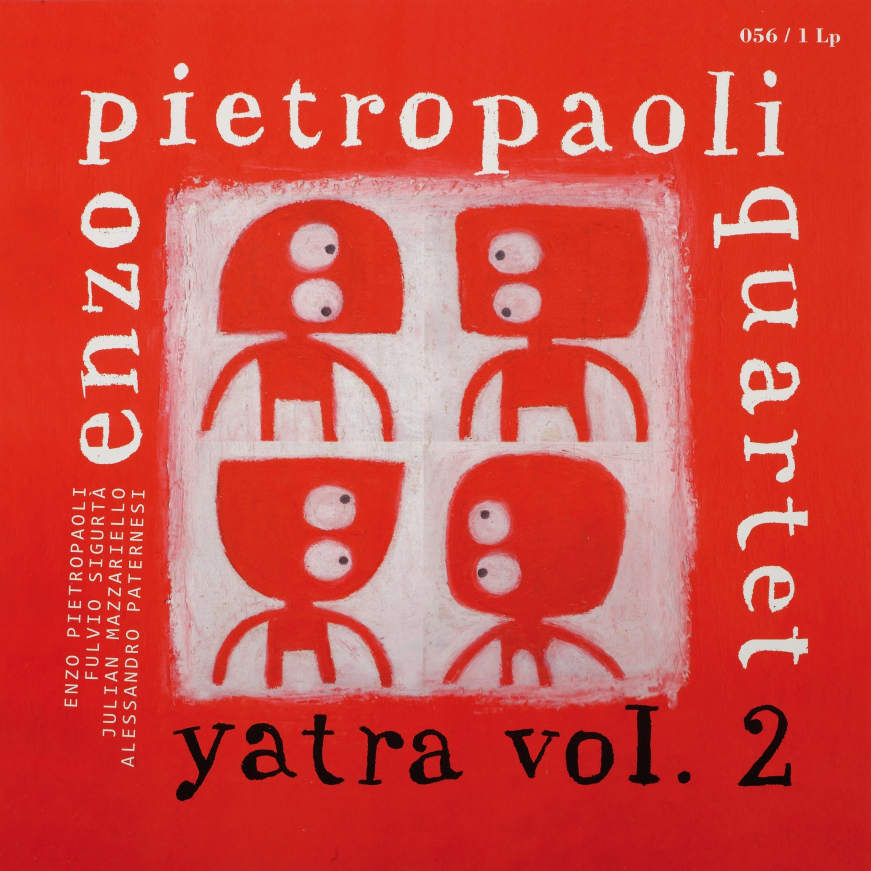 Schallplatte Enzo Pietropaoli Quartet - Yatra Vol. 2 (Fonè) im Test, Bild 1