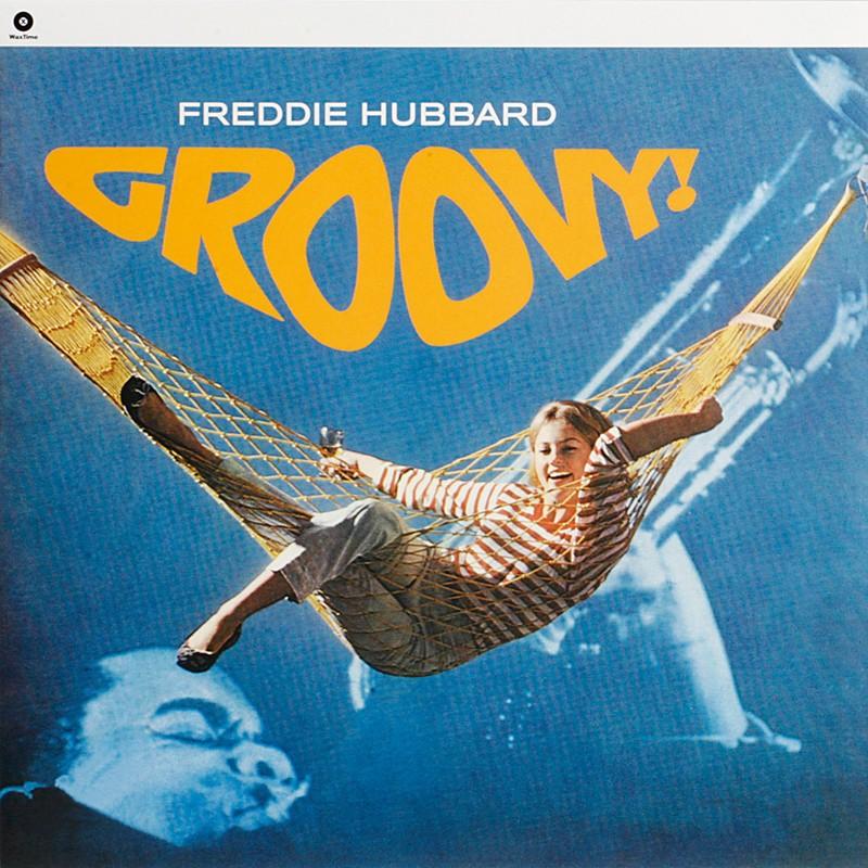 Schallplatte Freddie Hubbard – Groovy! (WaxTime) im Test, Bild 1