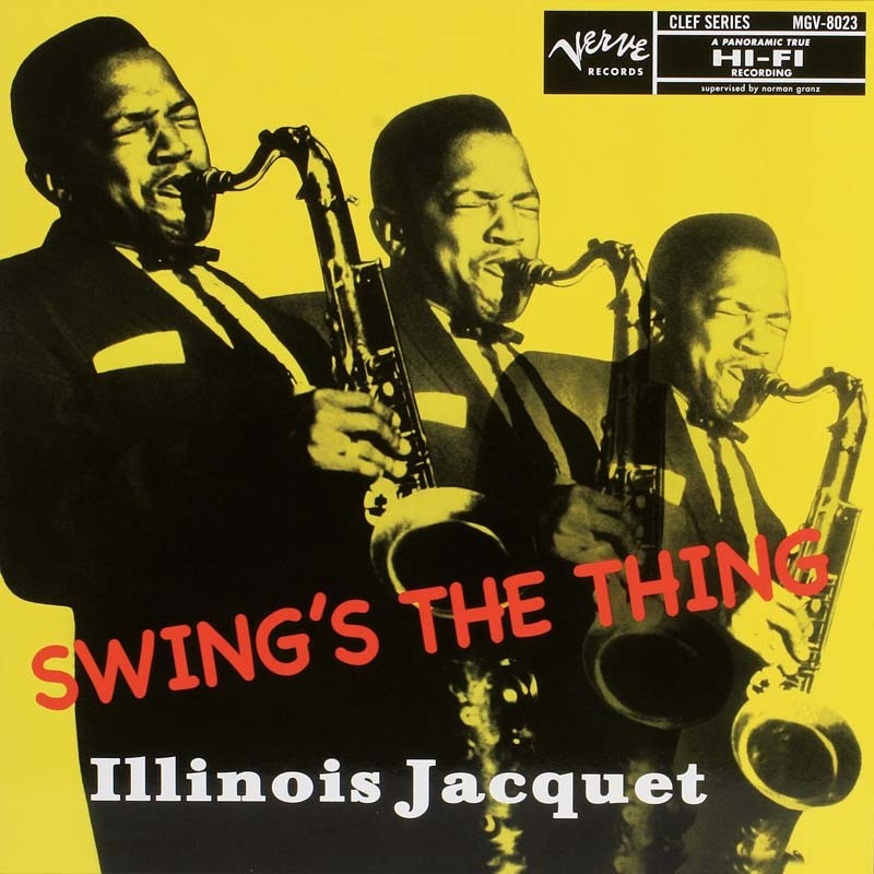 Schallplatte Illinois Jacquet – Swing's The Thing (Verve Records) im Test, Bild 1