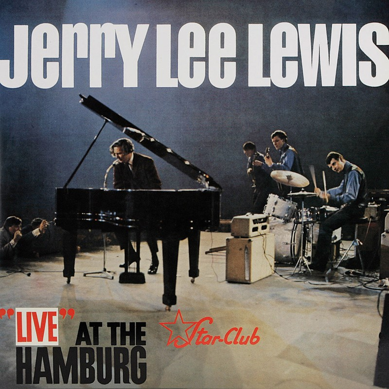 Schallplatte Jerry Lee Lewis – Live at the Star Club Hamburg (Bear Family) im Test, Bild 1