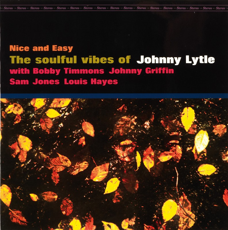 Schallplatte Johnny Lytle Quintet – Nice and Easy (Jazz Workshop) im Test, Bild 1