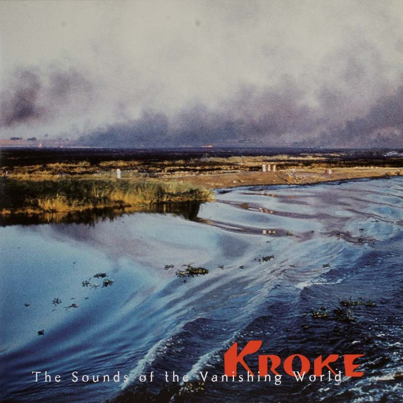Schallplatte Kroke – The Sounds of the Vanishing World (Oriente Musik) im Test, Bild 1
