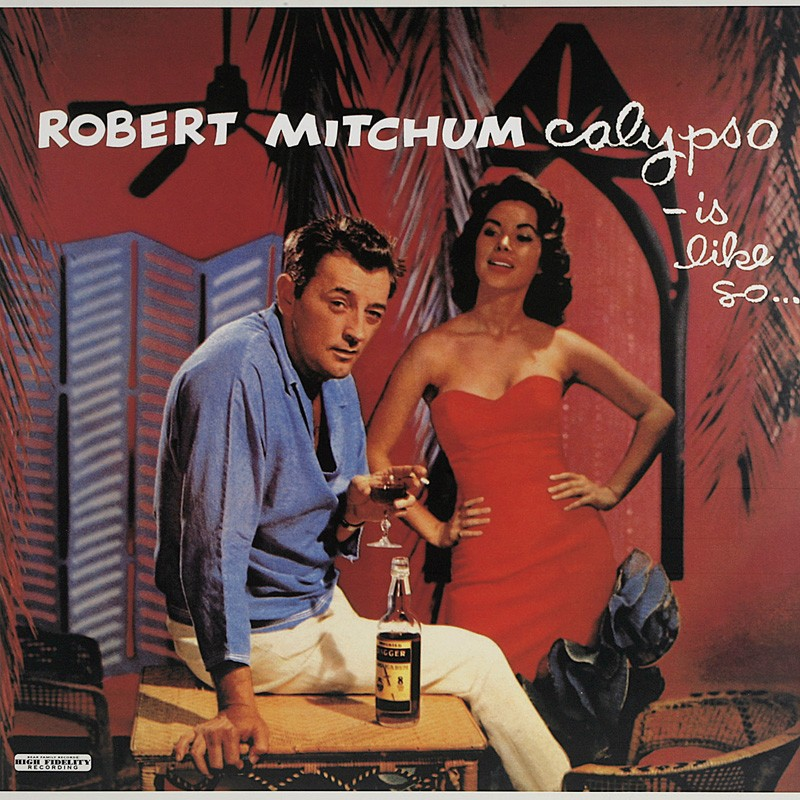 Schallplatte Robert Mitchum – Calypso – is like so (Bear Family) im Test, Bild 1