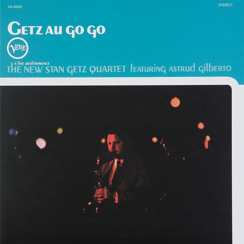 The New Stan Getz Quartet Getz Au Go Go