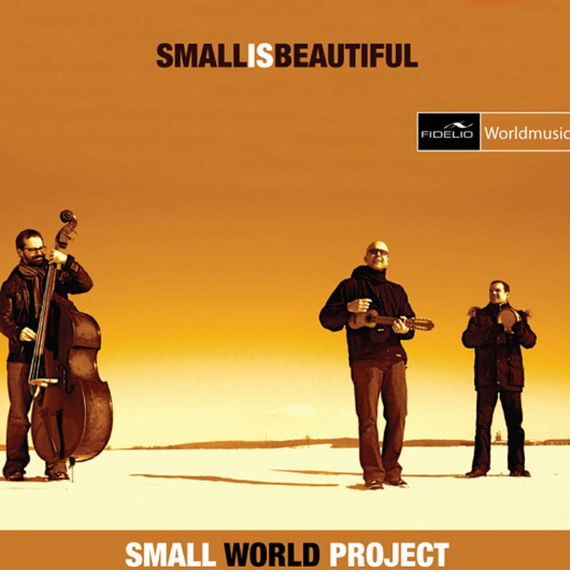 Download Small World Project - Small Is Beautifull (Fidelio Records) im Test, Bild 1