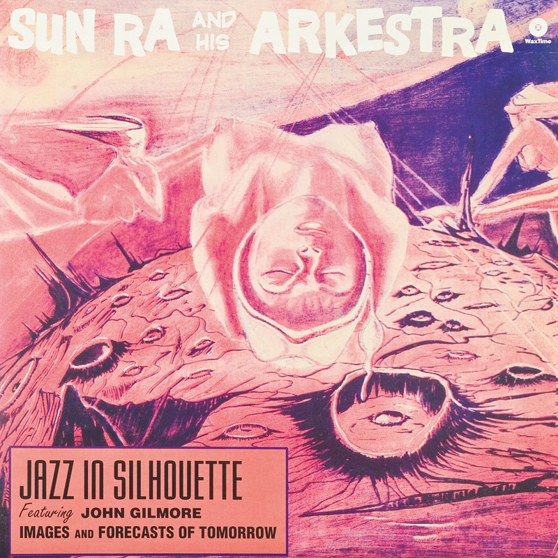 Schallplatte Sun Ra and His Arkestra - Jazz in Silhouette (WaxTime) im Test, Bild 1