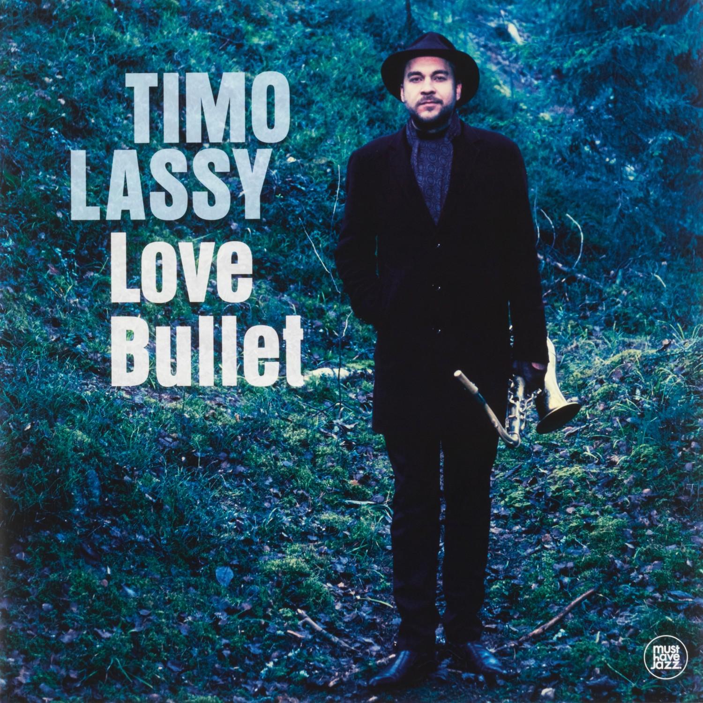 Schallplatte Timo Lassy - Love Bullet (Must Have Jazz / Membran) im Test, Bild 1