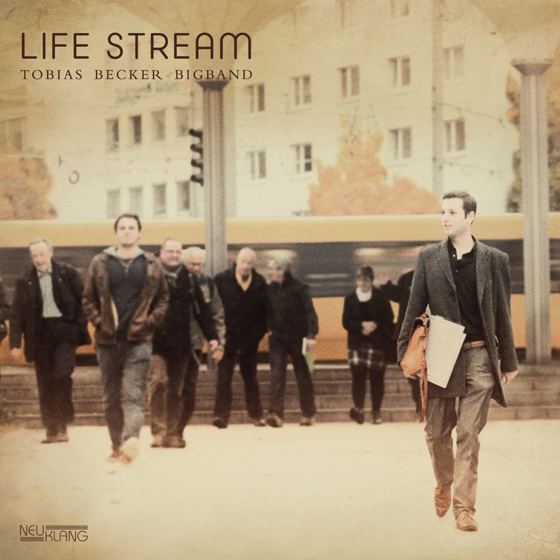 Download Tobias Becker Big Band - Life Stream (Neuklang) im Test, Bild 1