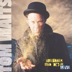 Schallplatte Tom Waits – Glitter and Doom Live (Anti-) im Test, Bild 1