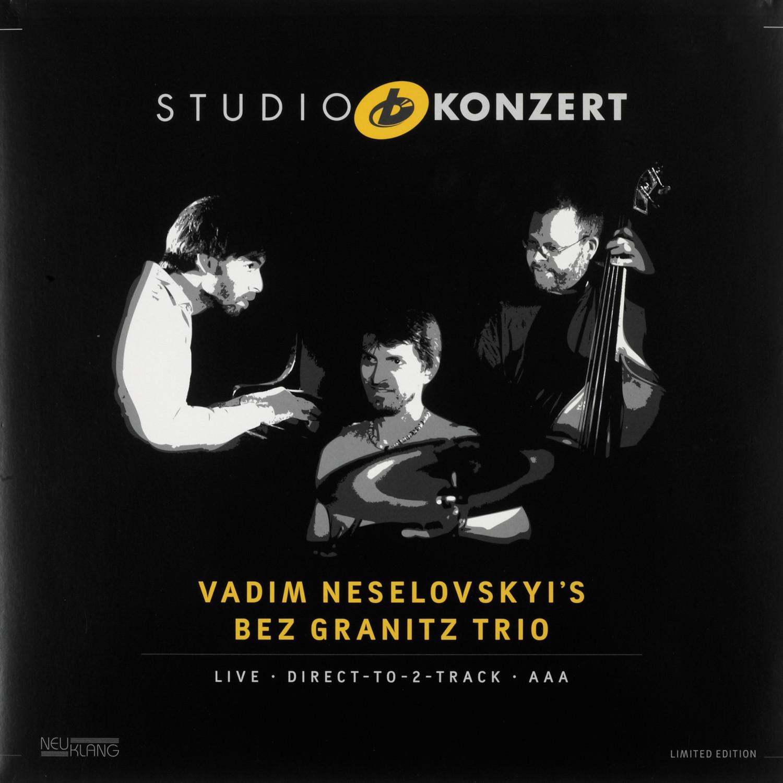 Schallplatte Vadim Neselovskyi's Bez Granitz Trio - Studio Konzert (Neuklang) im Test, Bild 1