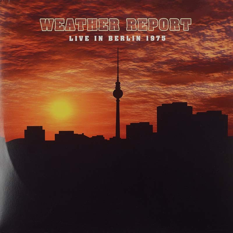 Schallplatte Weather Report – Live In Berlin 1975 (MIG) im Test, Bild 1