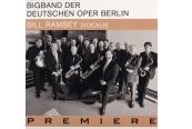 Schallplatte Bigband der Deutschen Oper Berlin & Bill Ramsey - Premiere (Mons Records) im Test, Bild 1