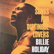 Schallplatte Billie Holiday - Songs for Distingue Lovers (WaxTime) im Test, Bild 1