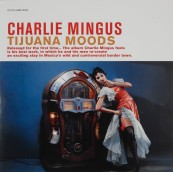 Schallplatte Charlie Mingus - Tijuana Moods (RCA / Speakers Corner) im Test, Bild 1