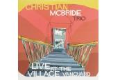 Schallplatte Christian McBride Trio - Live at the Village Vanguard (Mack Avenue) im Test, Bild 1