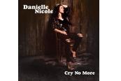 Download Danielle Nicole - Cry No More (Concord) im Test, Bild 1