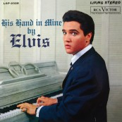 Schallplatte Elvis Presley - His Hand in mine (RCA / Sony Music) im Test, Bild 1
