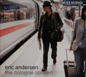 Schallplatte Eric Andersen – The Cologne Concert (Meyer Records) im Test, Bild 1