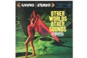 Schallplatte Esquivel and His Orchestra - Other Worlds Other Sounds (WaxTime) im Test, Bild 1