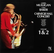 Schallplatte Gerry Mulligan & Chet Baker - Carnegie Hall Concert Vol. 1 & 2 (CTI Records / Speakers Corner) im Test, Bild 1