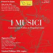 Schallplatte I Musici – Geminiani, Pergolesi, Vivaldi: Concerts and Follies in Pergolesi´s Time (Foné) im Test, Bild 1