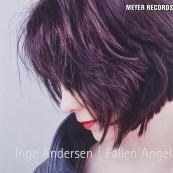 Schallplatte Inge Andersen - Fallen Angel (Meyer Records) im Test, Bild 1