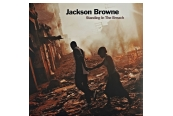 Schallplatte Jackson Browne - Standing In The Breach (Inside Recordings) im Test, Bild 1