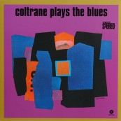 Schallplatte John Coltrane – Plays the Blues (WaxTime) im Test, Bild 1