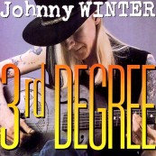 Download Johnny Winter - 3rd Degree (Alligator Records) im Test, Bild 1
