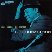 Schallplatte Lou Donaldson – The Time Is Right (Blue Note) im Test, Bild 1