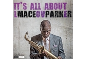 Schallplatte Maceo Parker - It's All About Love (Delta Music Media) im Test, Bild 1