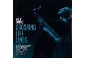 Schallplatte Mulo Francel – Crossing Lifelines (GLM / Fine Music) im Test, Bild 1