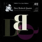 Schallplatte NDR 60 Years Jazz Edition No. 02 – Dave Brubeck Quartet (Moosicus Records) im Test, Bild 1