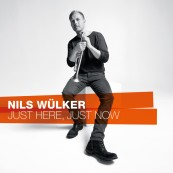 CD Nils Wülker - Just Here, Just Now (EAR) im Test, Bild 1
