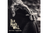 Schallplatte Old Man's Will – Hard Times - Troubled Man (RidingEasy Records) im Test, Bild 1