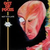 Schallplatte Out Of Focus – Not Too Late (Sireena Records) im Test, Bild 1