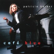 Schallplatte Patricia Barber – Café Blue (Premonition Records) im Test, Bild 1
