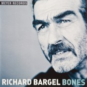 Schallplatte Richard Bargel - Bones (Meyer Records) im Test, Bild 1
