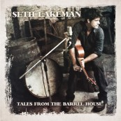 Schallplatte Seth Lakeman – Tales from the Barrel House (Honour Oak Records) im Test, Bild 1