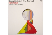 Schallplatte Solveig Slettahjell & Knut Reiersrud - Trail of Souls (ACT) im Test, Bild 1