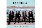 Schallplatte Tax the Heat – Change Your Position (Nuclear Blast) im Test, Bild 1